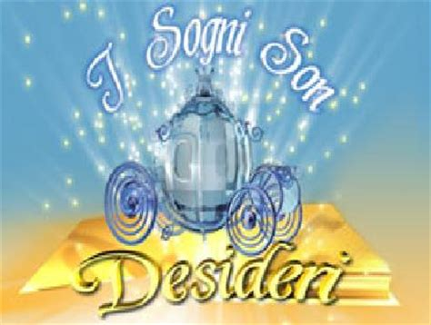 I sogni son desideri